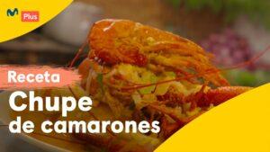 más rico receta chupe de camarones